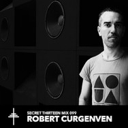 Secret Thirteen Mix 099 - Robert Curgenven - Small