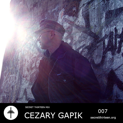 Secret Thirteen Mix 007 - Cezary Gapik