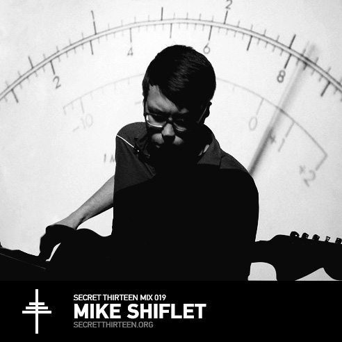 Secret Thirteen Mix 019 - Mike Shiflet