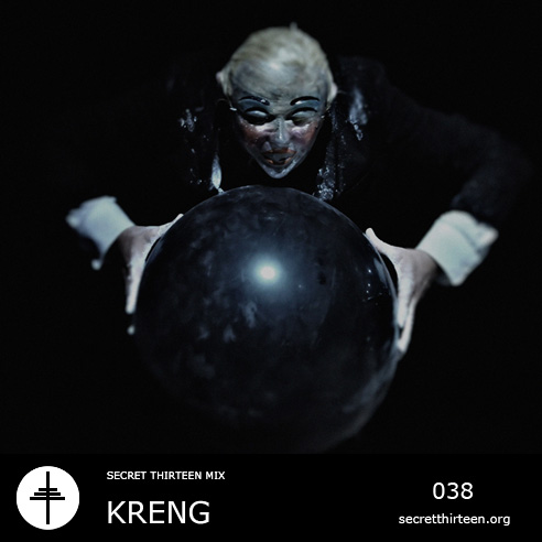 Kreng - Secret Thirteen Mix 038 (2012)