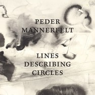 Peder Mannerfelt - Lines Describing Circles - Digitalis Recordings