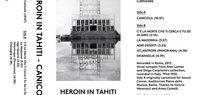 Heroin In Tahiti - Canicola - NO FI Recordings